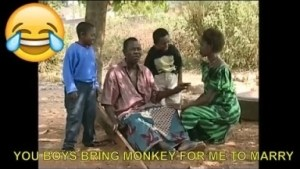 Short Comedy Clip -  You Boys Bring Monkey for me to Marry